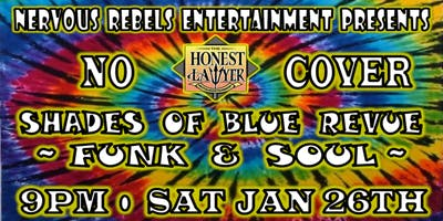 Shades of Blue Revue at Honest Lawyer