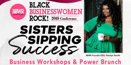 Sisters Sipping Success BBWR 2019 Conference tickets