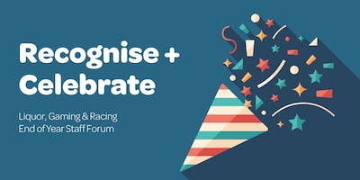 Liquor, Gaming & Racing End of Year Staff Forum 2018