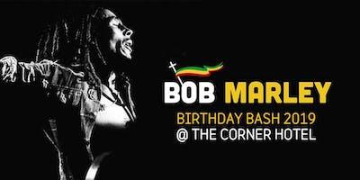 BOB MARLEY BIRTHDAY BASH