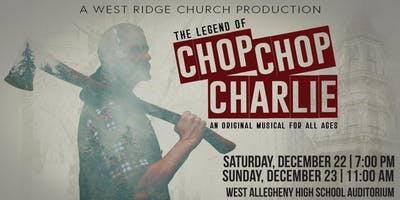 The Legend of Chop Chop Charlie: A Christmas Musical for All Ages