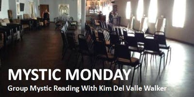 Mystic Monday with Kim: January