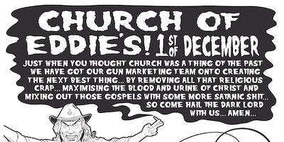 CHURCH OF EDDIE\