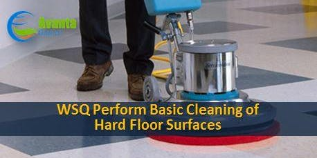 WSQ Perform Basic Cleaning of Hard Floor Surfaces Course