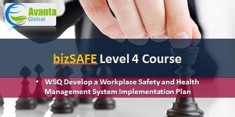 bizSAFE Level 4 Course: WSQ Develop a Workplace Safety and Health Management System Implementation Plan tickets
