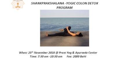 Shankprakshalana- Yogic Colon Detox