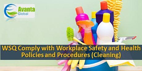 WSQ Comply with Workplace Safety and Health Policies and Procedures tickets