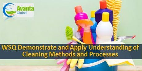 WSQ Demonstrate and Apply Understanding of Cleaning Methods and Processes Course tickets