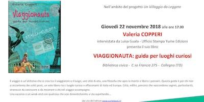 Un viaggio tra mete curiose in Italia e Europa: il 22 a Collegno