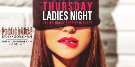 Ladies - Drinks On The HOUSE tickets