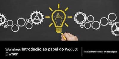 Workshop Introdução ao Papel de Product Owner - O jogo -  Fevereiro/2019