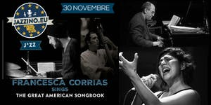 """Francesca Corrias """"Sings The Great American SongBook""""..."""