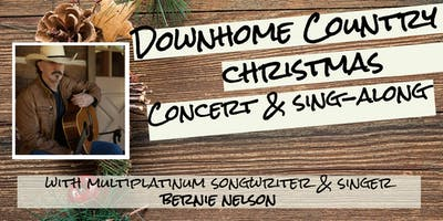 Down-Home Country Christmas Concert & Sing-Along with Bernie Nelson