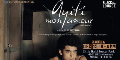 Free Outdoor Screening of Ayiti Mon Amour Directed by Guetty Felin