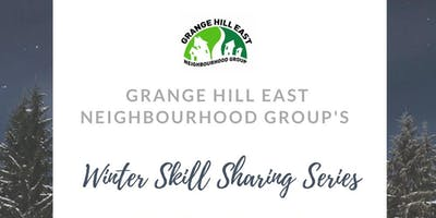 Winter Skill Sharing Series with Grange Hill East NG