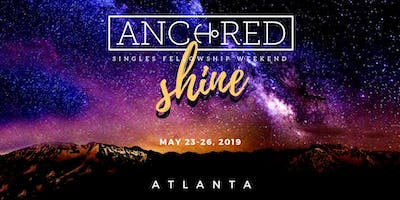 ANCHORED Singles Weekend 2019