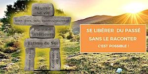Se Libérer du Passé Sans le Raconter, C'est possible !