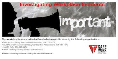 Investigating Workplace Incidents- Winnipeg, MB
