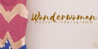Wonderwoman Mastermindprogramm I Starter Paket