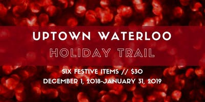 UpTown Waterloo Holiday Trail