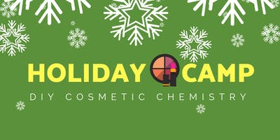 DIY Holiday Cosmetics Camp - Florence - December Wednesday 26 2018 8:0