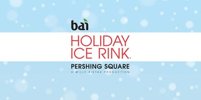 2018 Holiday Ice Rink Pershing Square presented by Bai