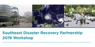 Southeast & Caribbean Disaster Recovery Workshop 2019