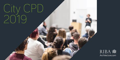 RIBA City CPD Club 2019 Norwich Day 4 tickets