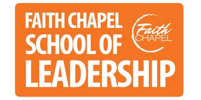Faith Chapel School of Leadership
