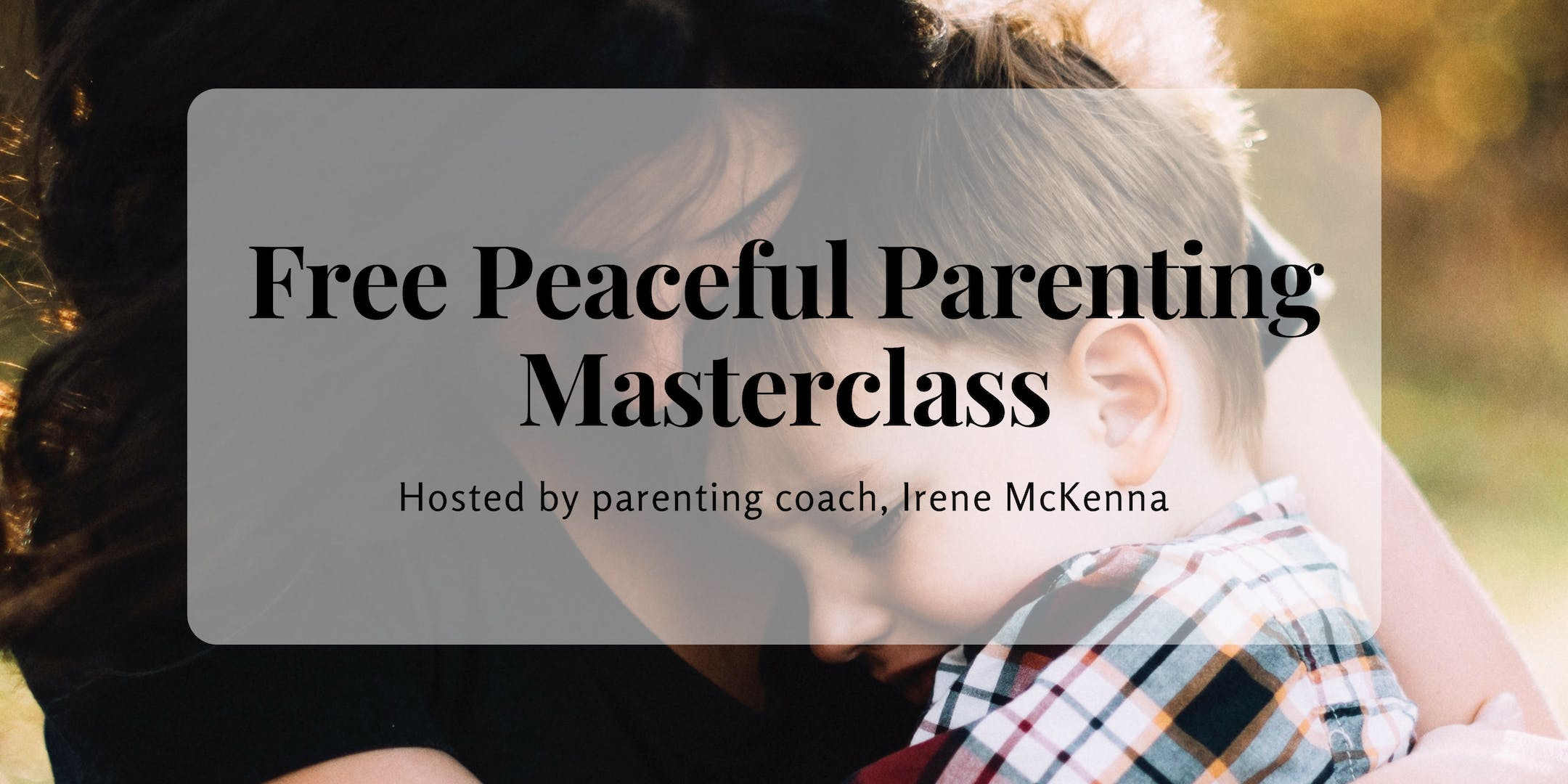 Peaceful Parenting Masterclass