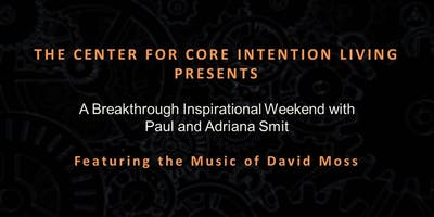 Breakthrough Inspirational Weekend with Paul and Adriana Smit