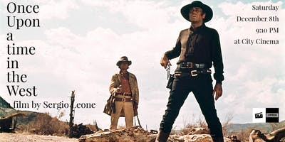 Film Screening: Once  Upon a time  in the West (Sergio Leone, 1968)