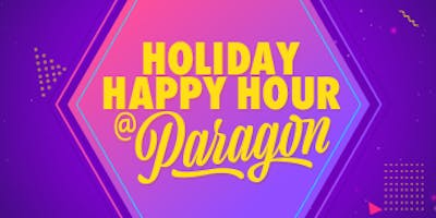 Paragon Holiday Happy Hour