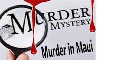 Murder Mystery Dinner Show - Murder In Maui