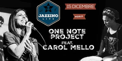 One Note Project feat Carol Mello - Live at Jazzino