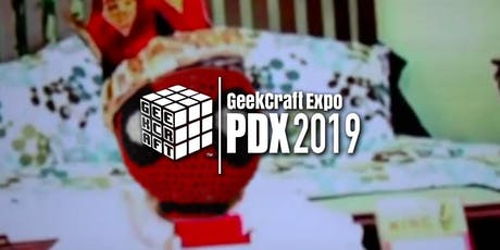 GeekCraft Expo PDX 2019 tickets
