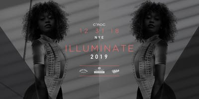 Ciroc Presents ILLUMINATE NYE 2019