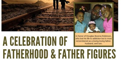 A Celebration of Fatherhood & Father Figures