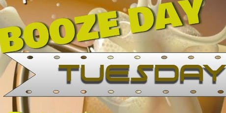 Booze Day Tuesday tickets