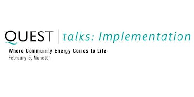 QUESTtalks Implementation - Where Community Energy Comes to Life