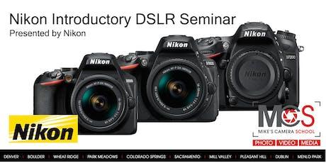 Nikon Introductory DSLR Camera Seminar Presented by Nikon - Sacramento tickets