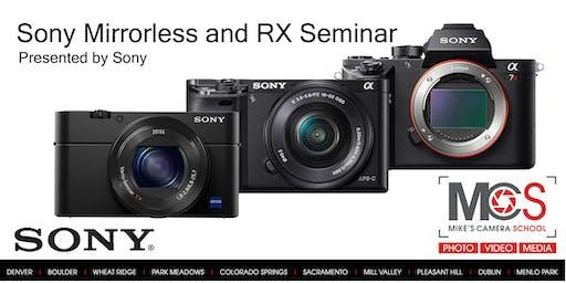 Sony Alpha & RX-series Camera Seminar- Presented by Sony- Sacramento