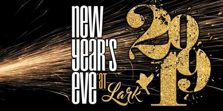 New Years Eve 2020 at Lark Restaurant & Bar tickets