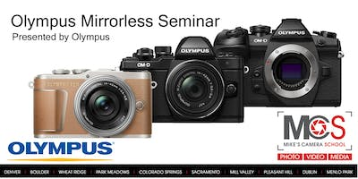 Olympus Interchangeable Lens Camera Seminar Presented by Olympus- Colorado Springs