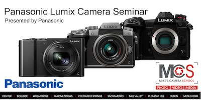 Panasonic Lumix Camera Seminar Presented by Panasonic- CO Springs