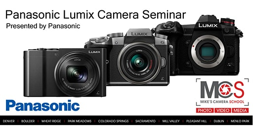 Panasonic Lumix Camera Seminar Presented by Panasonic- Sacramento