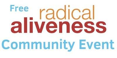 Free Radical Aliveness Community Event