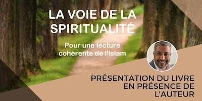 La voie de la spiritualité - Présentation du livre avec Omar Mahassine