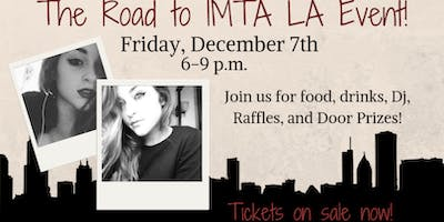 The Road to IMTA L.A. Event