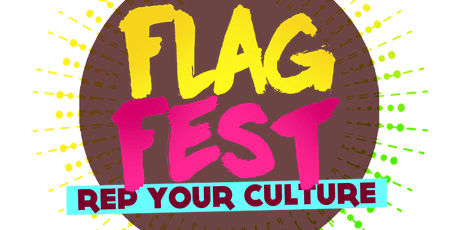 """FLAG FEST """" REP YA CULTURE """" MIAMI CARNIVAL 2019 EDITION tickets"""